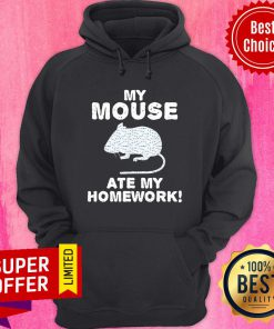 Top My Mouse Ate My Homework Rodent Rat Back To School Classic Hoodie