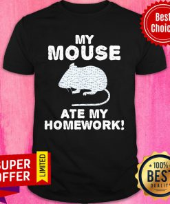 Top My Mouse Ate My Homework Rodent Rat Back To School Classic Shirt