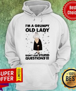 Nice Adorable Cat I'm A Grumpy Old Lady Don't Ask Stupid Questions Hoodie