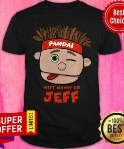 Awesome Pandai Mitt Namn AR Jeff Shirt