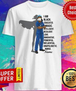I Am Black Nurse Educated Magic Intelligent Shirt