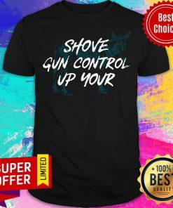 Nice Shove Gun Control Up Your Shirt