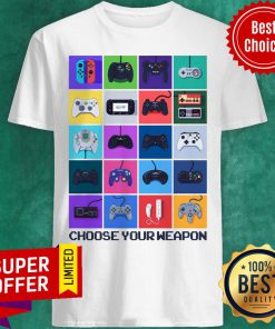 Official Many Game Choose Your Weapon Shirt