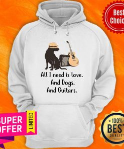 All I Need Is Love Dogs And Guitars Hoodie