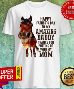 Horse Happy Father'S Day To My Amazing Daddy Shirt