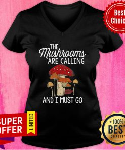 Mushrooms Are Calling And I Must Go V-neck