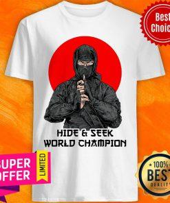 Ninja Hide Seek World Champion Shirt