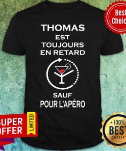 Thomas Est Toujours En Retard Sàu Pour Shirt