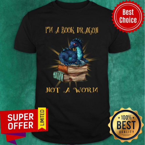 Dragon I'm A Book Wyrm Not A Worn Shirt