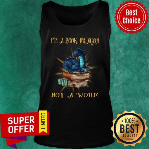 Dragon I'm A Book Wyrm Not A Worn Tank Top