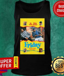 Ice Cube Chris Tucker Friday A Lot Can Go Down Between Thursday And Saturday Tank Top