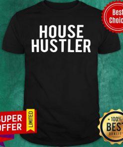 Official House Hustler Shirt