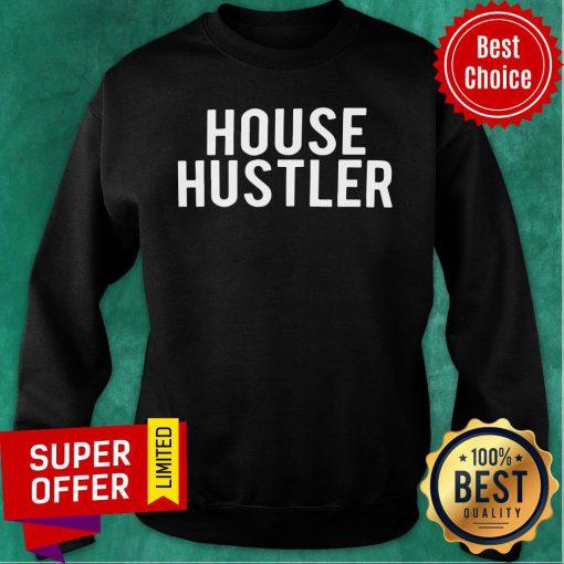 Official House Hustler Sweatshirt