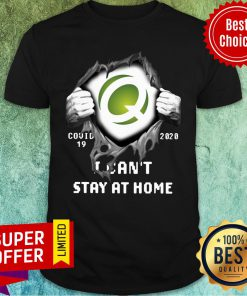 Quest Diagnostics Inside Me Covid-19 2020 I Can't Stay At Home Shirt