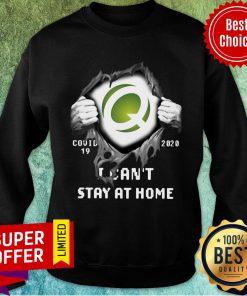 Quest Diagnostics Inside Me Covid-19 2020 I Can't Stay At Home Sweatshirt