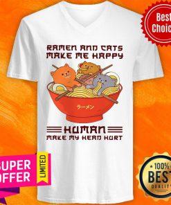 Ramen And Cats Make Me Happy Human Make Me Head Hurt V-neck