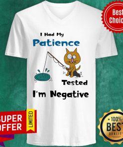 Cat I Had Me Pati Tested I'm Negative V-neck