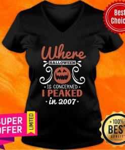Where Halloween Is Concerned I Peaked In 2007 V-neck