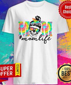 Tie Dye Mom Life Bun Hair Skull Shirt